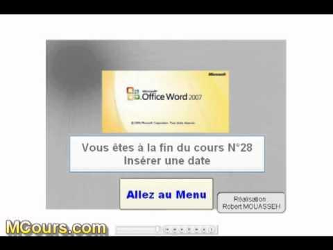 Tutoriel WORD 2007: Cours N°28 Comment Insérer date du jour ou automatiquement jour et le mois