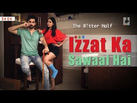 SIT | The Better Half | IZZAT KA SAWAAL HAI | S4E4 | Chhavi Mittal |Karan V Grover