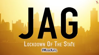 Jag | A Song About LockDown | Kapil Jangir