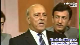 Hacıbaba Huseynov haqqında bir xatire
