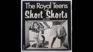 The Royal Teens - Short Shorts HQ Novelty Songs