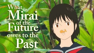 What Mirai of the Future Owes to Mamoru Hosoda's Past