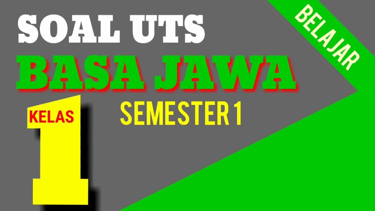 Balajar Soal UTS Bahasa Jawa Kelas 1 SD Semester 1 + Kunci ...