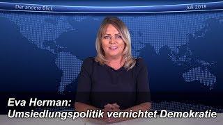 Eva Herman: Umsiedlungspolitik vernichtet Demokratie