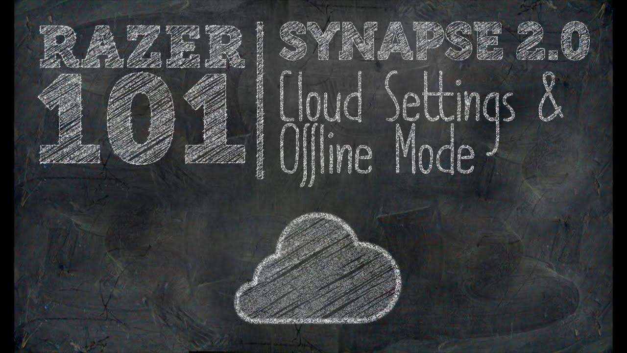 Synapse 2 0 Cloud Settings & Offline Mode | Razer 101