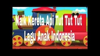 naik kereta api tut tut tut lagu anak indonesia