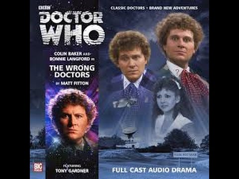 Audio Who The Wrong Doctors A Big Finish Review