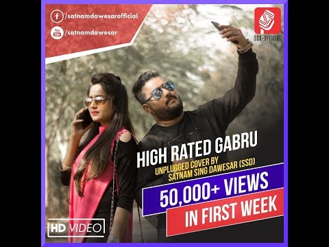 high-rated-gabru-|-unplugged-cover-song-|-satnam-singh-dawesar-|