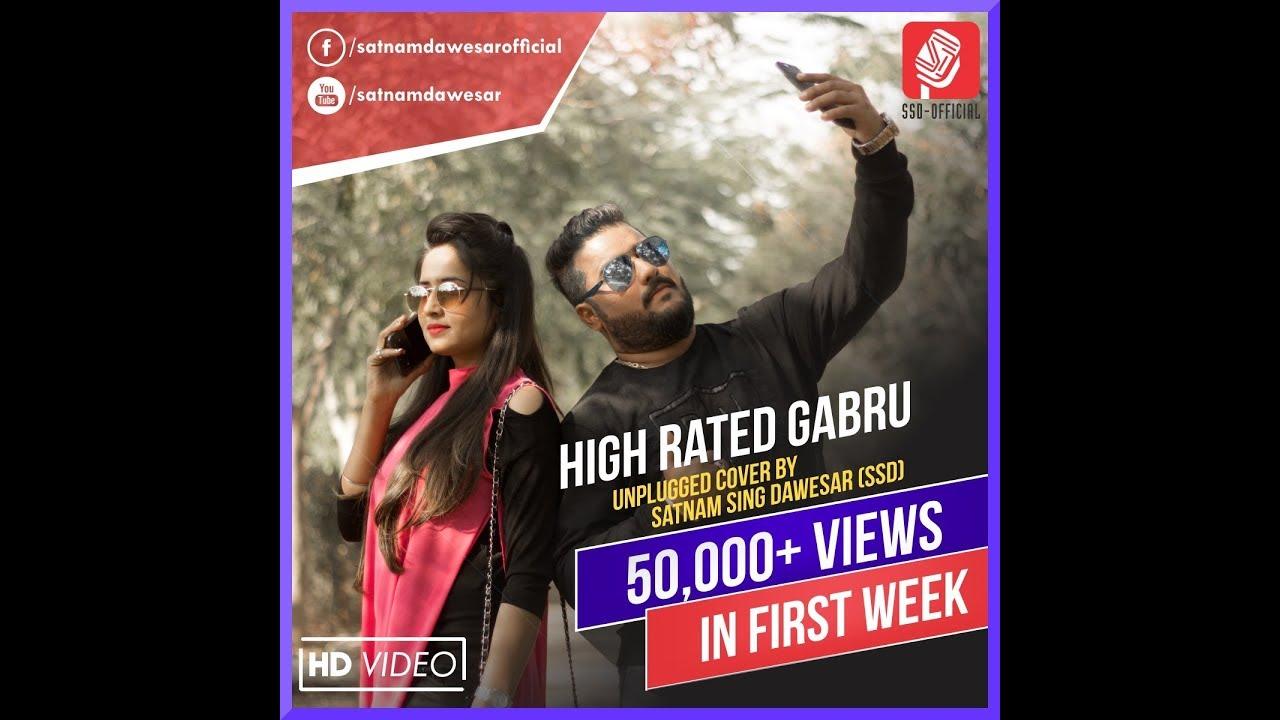 High Rated Gabru Unplugged Cover Song Satnam Singh Dawesar Youtube