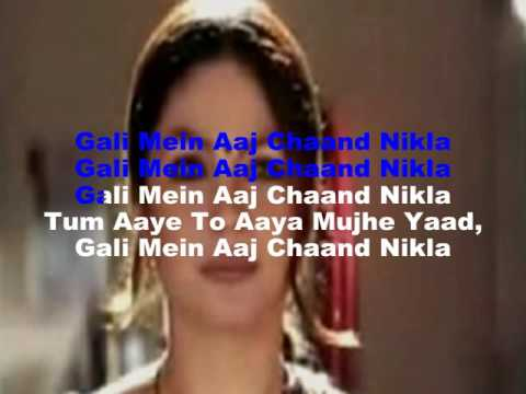 Gali Mein Aaj Chaand Nikla Karaoke
