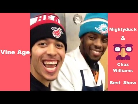 Best Mightyduck & Chaz Williams Show (w/titles) Vine Compilation - Vine Age✔