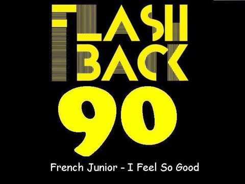 Mr French Junior   I Feel So Good