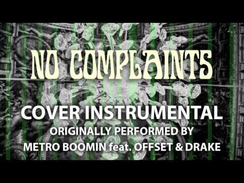 No Complaints (Cover Instrumental) [In the Style of Metro Boomin feat. Offset & Drake]