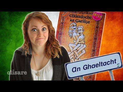 How To  Talk Dirty In Irish / Gaeilge / Gaelic