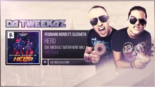 Repeat youtube video Pegboard Nerds ft. Elizaveta - Hero (Da Tweekaz 'Guitar Hero' Mix)