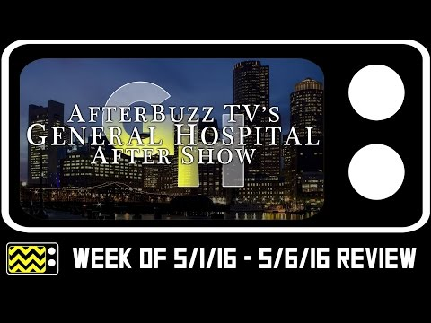 General Hospital for May 1st - May 6th, 2016 w/ Robert Palmer Watkins Review | AfterBuzz TV HD
