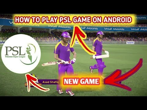 HOW TO PLAY PSL GAME DOWNLOAD FOR ANDROID