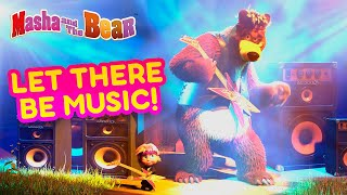Masha and the Bear 💥🎵 LET THERE BE! 🎵💥 Mostal cartoon episodes 🎬