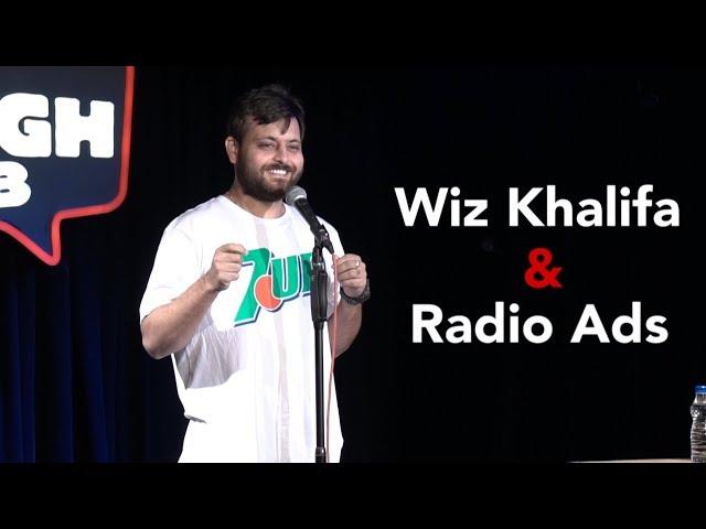 Wiz Khalifa & Radio Ads   Stand-up comedy by Devesh Dixit