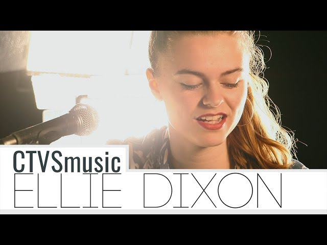 Ellie Dixon - Freak || CTVSmusic