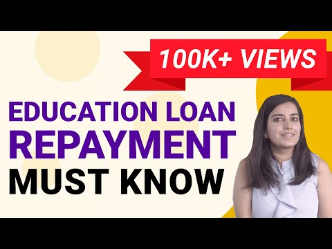#EducationLoan #Repayment Process- Steps To Know | Ep #29 (2019)