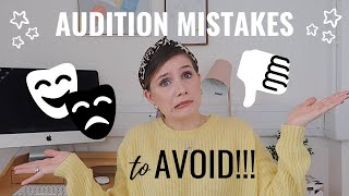 5 AUDITION MISTAKES TO AVOID! | (DON'T DO THESE!) | Georgie Ashford