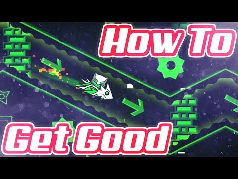 How To Get Good At Geometry Dash | In-Depth Guide