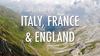 cafe racer road trip 2015 italy france and england part 1