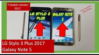 LG Stylo 3 Plus Vs Galaxy Note 5 Review 2017   NOTE FEATURES !!   MUST WATCH !!