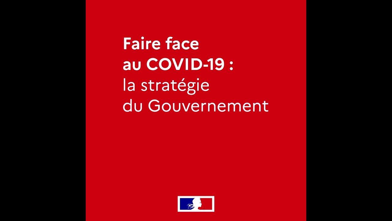 COVID-19 | La stratégie de la France pour faire face au Coronavirus | Gouvernement