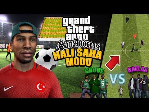 GTA SAN ANDREAS HALI SAHA MODU - CJ'İN TAKIMI VS BALLAS