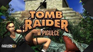 Historia serii Tomb Raider ...w pigułce - cz. 1 (Oryginalna Trylogia)