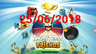 Angry Birds Friends-Octournament(25/06/2018)