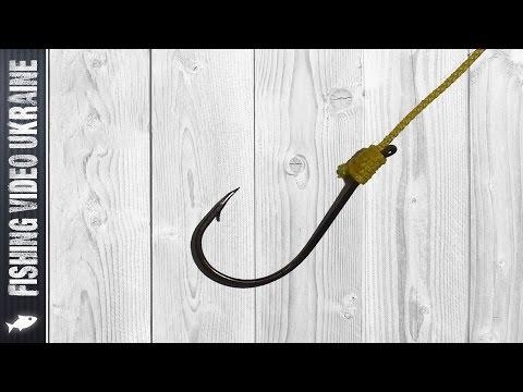 Как правильно привязать крючок к леске пошаговое видео