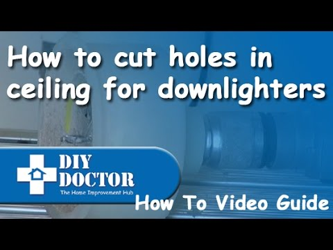 Cutting holes for down-lighters and ceiling lights