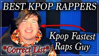 🏆🎉TOP 50 BEST K-POP RAPPERS: *But the Correct List* [Fastest Raps Guy]