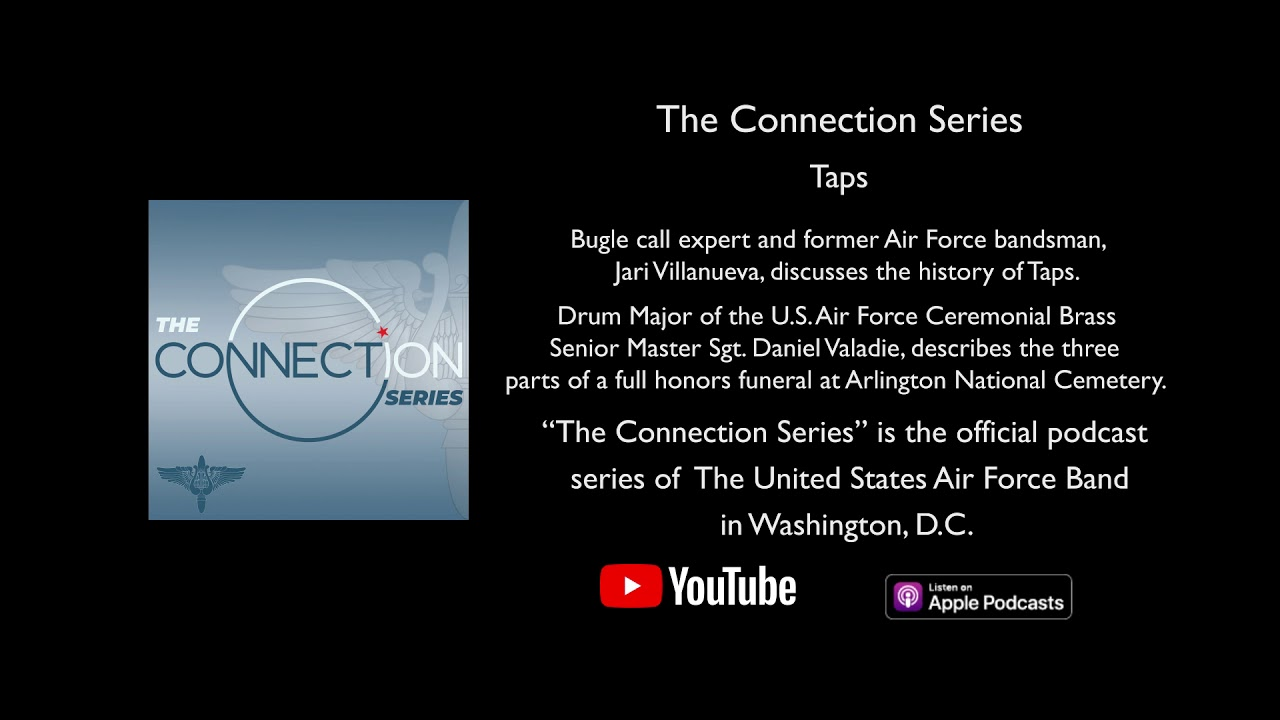 In this podcast episode, bugle call expert and former Air Force bandsman, Jari Villanueva, discusses the history of Taps. In the second half of this episode, drum major of the U.S. Air Force Band's Ceremonial Brass, Senior Master Sgt. Daniel Valadie, describes the three parts of a full honors funeral at Arlington National Cemetery.  Credits: Executive Producer: Col. Don Schofield Co-Producer/Host: Master Sgt. Brooke Emery Co-Producer: Senior Master Sgt. Matthew Irish Recording Production Managers: Senior Master Sgt. Dennis Hoffmann and Master Sgt. Emily Wellington Audio Mastering: Master Sgt. Mike Hampf Video Editing: Technical Sgt. Eddie Sanders  For more information about The U.S. Air Force Band, visit https://www.usafband.af.mil.