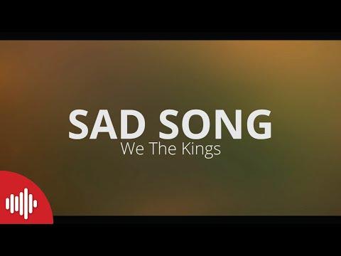 We The Kings - Sad Song [LYRICS]