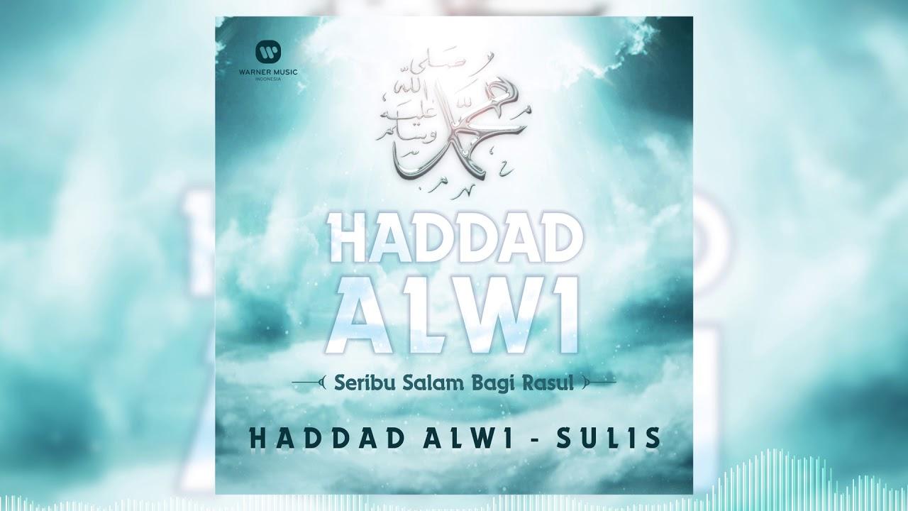 Haddad Alwi & Sulis - Sholawat Badar [Official Audio Video