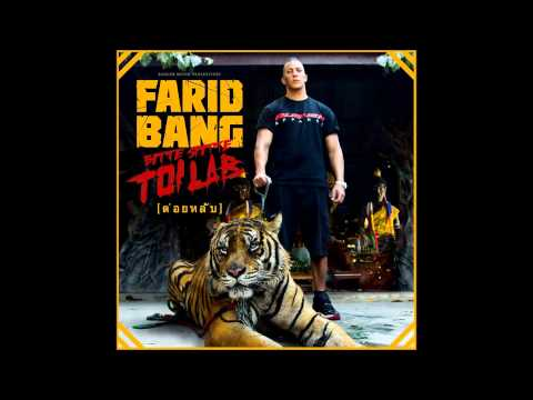 Farid Bang - Bitte Spitte Toi Lab