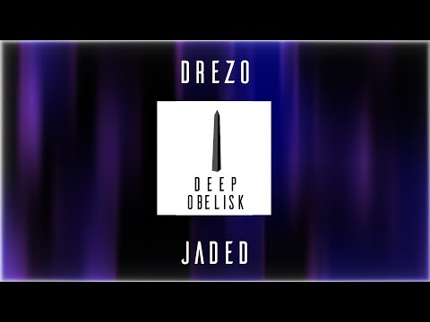 Drezo - Jaded