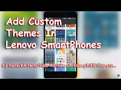 Add Custom Themes In Lenovo Smartphones [No Root- Very easy]