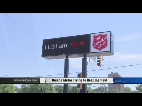 Omaha Metro Trying to Beat the Heat