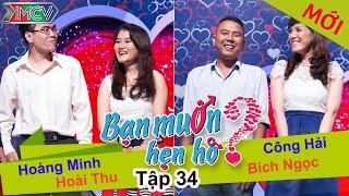 BẠN MUỐN HẸN HÒ - Tập 34 | Hoàng Minh - Hoài Thu | Công Hải - Bích Ngọc | 29/06/2014