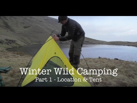 Winter Wild Camping - Part 1 - Location and Tent