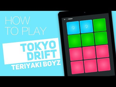 How to play: TOKYO DRIFT (Teriyaki Boyz) - SUPER PADS - Furious Kit