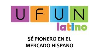 Ufun Latino - Ufun Español - Presentacion Ufun en Español