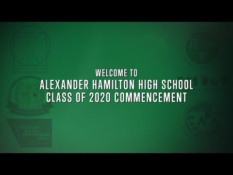 Alexander Hamilton High School Class of 2020 Graduation Ceremony