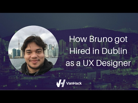 How Bruno got Hired in Dublin as a UX Designer