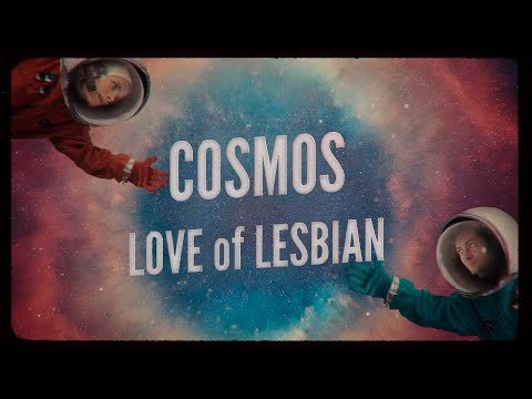 Love of Lesbian - Cosmos (Antisistema Solar)